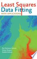 Least Squares Data Fitting with Applications; Per Christian Hansen,Víctor Pereyra,Gode ; 2012