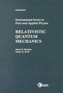 LSC Relativistic Quantum Mechanics; James Bjorken ; 1998