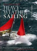 Adlard Coles' Heavy Weather Sailing, Sixth Edition; Peter Bruce ; 2008