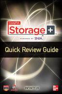 CompTIA Storage+ Quick Review Guide; Eric Vanderburg ; 2015