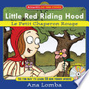 Easy French Storybook: Little Red Riding Hood: Le Petit Chaperon Rouge; Ana Lomba ; 2005