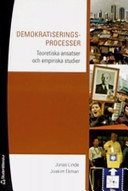 Demokratiseringsprocesser: teoretiska ansatser och empiriska studier